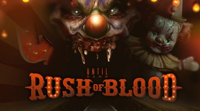 Until Dawn: Rush of Blood Review – All aboard the fright train!